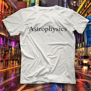 Astrophysicist White Unisex  T-Shirt