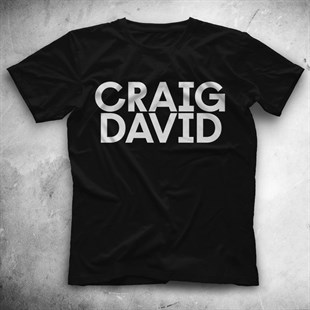 Craig David Black Unisex  T-Shirt - Tees - Shirts - TisortFabrikasi