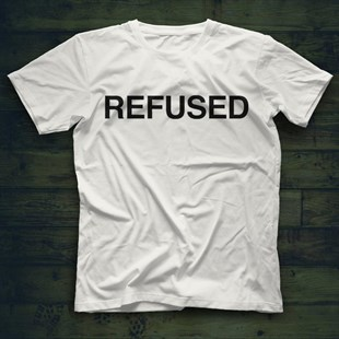 Refused White Unisex  T-Shirt - Tees - Shirts