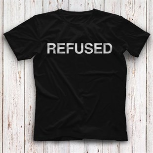 Refused Black Unisex  T-Shirt - Tees - Shirts